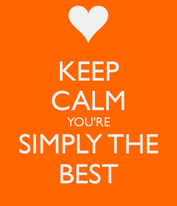 keep-calm-you-re-simply-the-best