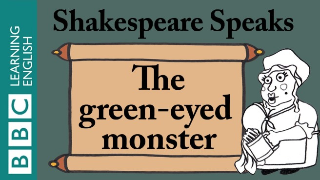 Shakespeare Greeneyed Monster